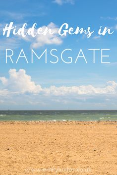 Discovering Hidden Gems in Ramsgate