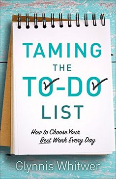Taming the To-Do List: How to Choose…