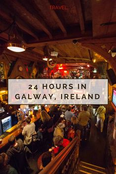 The ultimate guide to spending 24 hours exploring Galway, Ireland on www.caribbeansnowflake.com