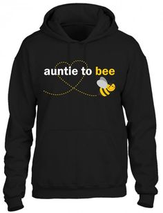 Auntie To Bee Hoodie