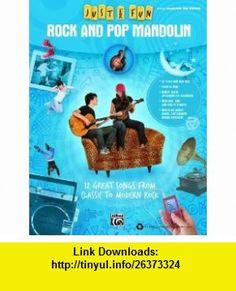 Just for Fun Rock and Pop Mandolin (9780739064665) Alfred Publishing Staff , ISBN-10: 0739064665  , ISBN-13: 978-0739064665 ,  , tutorials , pdf , ebook , torrent , downloads , rapidshare , filesonic , hotfile , megaupload , fileserve