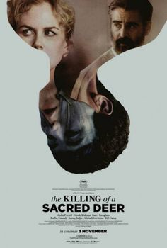 MISE A MORT DU CERF SACRÉ: une bien curieuse affiche pour l'ovni avec Nicole Kidman et Colin Farrell