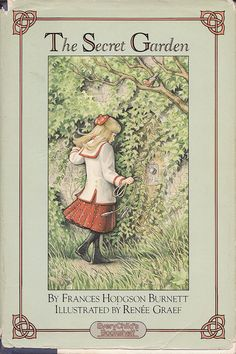 I pinned this because this is her favorite book to read.Secret Garden dreams...this edition of Frances Hodgson Burnett's The Secret Garden illustrated by Renee Graef