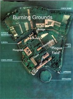 The Island of Poveglia - Its darkened shores are strewn with polished human bones. It is supposed to be so scary that no tourists are ever allowed to set foot on it  As the Black Death spread through Europe, the island was used as a lazaretto and plague pit. Living victims, including children and babies, were taken to the island and thrown into the pits with the rotting corpses and left to die. Over 160, 000 people died here and their spirits still wander.