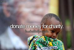 Done! I love to donate fortnightly to different causes and charities.  I would oneday love to sponsor a child.  :)