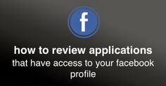 Review your #Facebook applications for security   Social Media, Software, Web on End of Line Magazine Facebook Profile, Application Development, Over The Years, Software, Knowledge, Social Media, Magazine, Magazines, Social Networks