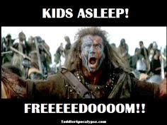 Kids Asleep! FREEDOM!!  Trying to get your kids to sleep is hard, but when they go to bed early its so awesome! lol
