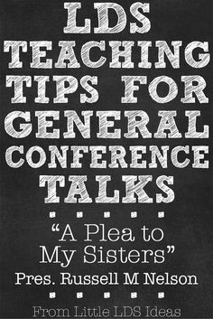 "Teaching Ideas for President Nelson's talk, ""A Plea to My Sisters"". Includes ideas and free printables!"