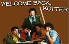 Mr Kotter Mr Kotter, Arnold Horseshack and Gang. How I miss Eipstein and Arnold. Ron and Juan are no longer with us. Where I first fell in love with John Travolta.