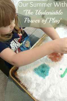 Mama By Fire - Our Summer With 'The Undeniable Power of Play' - Mama By Fire