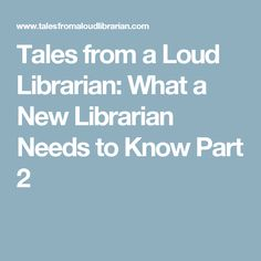 Tales from a Loud Librarian: What a New School Librarian Needs to Know Library Skills, Library Lessons, Library Ideas, Library Books, School Library Displays, Middle School Libraries, Kindergarten Library, Elementary Library, School Librarian