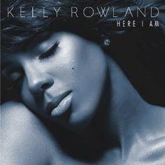 kelly rowland / here i am