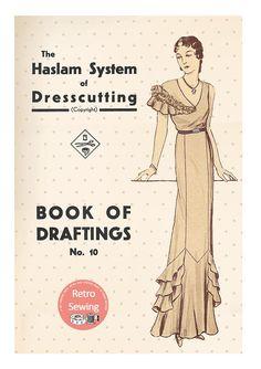 The Haslam System of Dresscutting No. 7 1936-7 Coronation