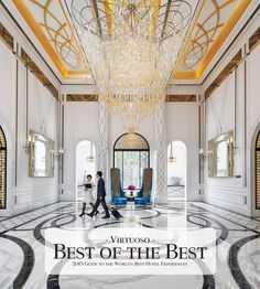 Virtuoso Best of the Best – The 2015 Guide to the World's Best Hotel Experiences.