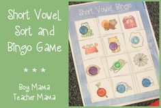 Boy Mama Teacher Mama: Short Vowel Sort and Bingo Game {After School Linky}