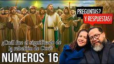 Números 16: ¿Cuál fue el significado de la rebelión de Coré? Youtube, Christians, Musica, Youtubers, Youtube Movies