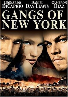 GANGS OF NEW YORK (2002): In 1863, Amsterdam Vallon returns to the Five Points area of New York City seeking revenge against Bill the Butcher, his father's killer.