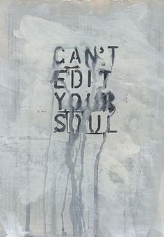 Can't edit your soul By Helen Lyôn.