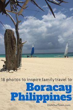 18 Photos to inspire family travel to Boracay Philippines via @DishOurTown