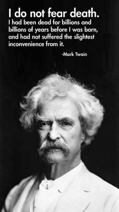 Mark Twain's quotes always amaze me... He's timeless