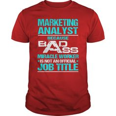 Awesome Tee For Marketing Analyst T-Shirts, Hoodies. SHOPPING NOW ==► https://www.sunfrog.com/LifeStyle/Awesome-Tee-For-Marketing-Analyst-108721806-Red-Guys.html?id=41382