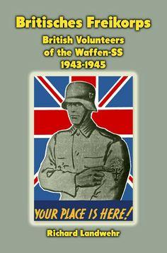 SS British Free Corps Ww2 Tanks, German Army, Luftwaffe, World War Ii, Sports And Politics, Book Worms, Wwii, Germany, History