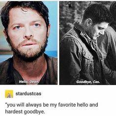 Hello, Dean. Goodbye, Cas.