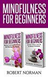 Free Kindle Book -   Mindfulness for Beginners: 2 Books in 1! Secrets to Getting Rid of Stress and Staying in the Moment & Get Rid Of Stress In Your Life By Staying In The Moment. (Meditation, Zen) Check more at http://www.free-kindle-books-4u.com/self-helpfree-mindfulness-for-beginners-2-books-in-1-secrets-to-getting-rid-of-stress-and-staying-in-the-moment-get-rid-of-stress-in-your-life-by-staying-in-the-moment-meditation-zen/