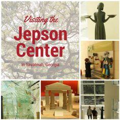 Visiting the Jepson Center in Savannah, Georgia - Blog