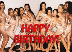 happy birthday images and sexy girls | Won't You Join Me In Wishing A Happy Birthday to our Dear Friend Brian ...