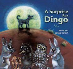'Surprise for Dingo' by Rina Foti & Sandra Kendell