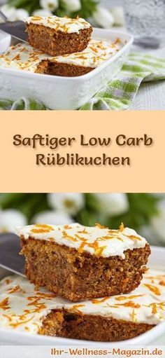 Rezept für einen schnellen, saftigen Low Carb Rüblikuchen: Der kohlenhydratarme Kuchen wird ohne Zucker und Getreidemehl gebacken. Er ist kalorienreduziert, ...