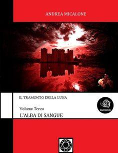 """Il romanzo """"L'Alba Di Sangue"""" di Andrea Micalone è stato pubblicato per la prima volta nel 2015. È il terzo volume della prima trilogia de """"Il Tramonto della Luna"""" e segue """"I Signori Dei Primordi"""". Clicca per leggere una recensione di questo romanzo!"""