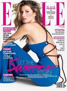 Gisele Bündchen For Elle Magazine, Greece, June 2014 Fashion Magazine Cover, Fashion Cover, Magazine Covers, Fashion Top, Gisele Bündchen, Elle Magazine, Claudia Schiffer, Diane Kruger, Vanity Fair