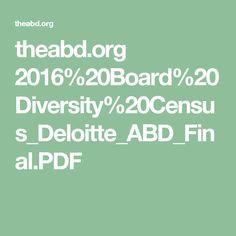 theabd.org 2016%20Board%20Diversity%20Census_Deloitte_ABD_Final.PDF