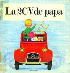 la_2CV_de_papa_edition_GAMMA - erich hölle