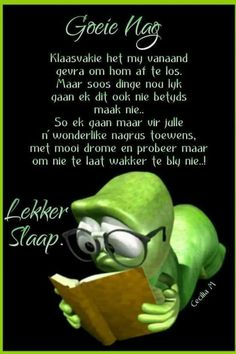 Good Night Blessings, Good Night Wishes, Good Night Sweet Dreams, Good Night Quotes, Evening Greetings, Goeie Nag, Afrikaans Quotes, Special Quotes, Sleep Tight
