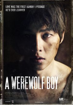 A Werewolf Boy  This is so good. If you are looking for a good movie to watch or if your not sure if you like K dramas, watch this. It is an amazing movie