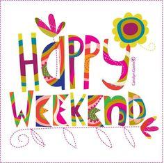 ☼ ღ ღ ♪ ♪♫இڿڰۣ-ڰۣ—♥ Happy Weekend...:)