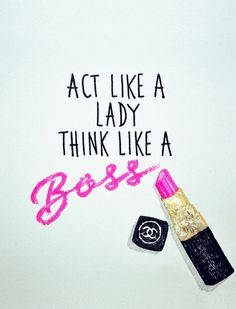 Act like a lady think like a boss / Signed print by NikiPilkington