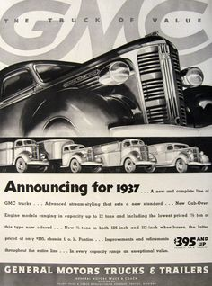 Original vintage print advertisement for GMC Trucks and Trailers. Tagline or sample ad copy: The truck of value Publication Year: 1936 (for the truck models) Approximate Ad Size (in inches): x 13 Condition: VG Vintage Advertisements, Vintage Ads, Vintage Signs, Vintage Images, Kentucky, Cab Over, Buick Gmc, Gm Trucks, Car Advertising