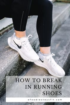 """The way running shoes are made these days, they shouldn't need to be """"broken in"""" so don't focus on that. Instead, focus on getting the RIGHT shoes rather than breaking in new running shoes. A good indicator to know they're right? As soon as you put shoes on and start running, they should feel comfortable. I've learned a few tricks of the trade when it comes to testing your new running shoes and the break in process so you can feel confident taking them out on a long run. Running Watch, How To Start Running, How To Run Faster, How To Run Longer, Running Injuries, Running Socks, Best Running Shoes, Fast Workouts, Running Workouts"""