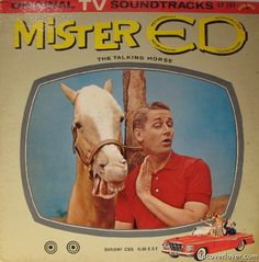 Mr. Ed - used to be fascinated by his horse lip movements. They never matched the words -- how did he do that?
