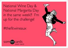 National Wine Day & National Margarita Day in the same week?! I'm up for the challenge! #thefitwineaux.