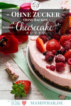 Super leckere no bake Cheesecake für Kinder. Ohne Zucker! Toll für den nächsten  Kindergeburtstag. Das Rezept gibt's bei uns auf mampfbar.de