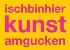 Postkarte: ischbinhier kunst amgucken