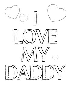 I Love My Daddy Coloring Printable at theDIYvillage.com