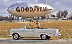Cool Trucks, Cool Cars, Goodyear Blimp, Tourist Trap, Good Friday, Retail Therapy, Zeppelin, Vintage Cars, Chevrolet