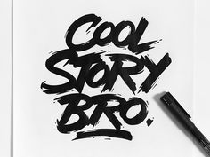 Dribbble - Cool Story Bro by Max Pirsky