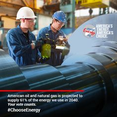 Oil and natural gas is America's energy today and tomorrow. #ChooseEnergy this November.